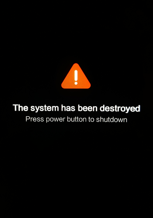 The system has been destroyed!